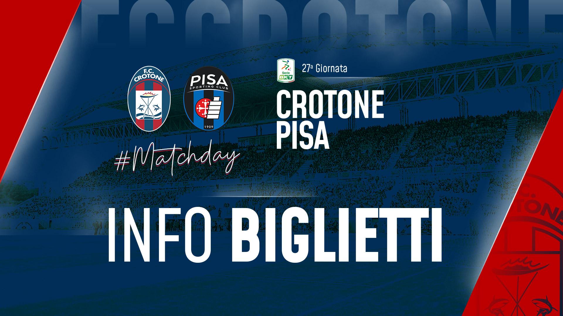 #CrotonePisa, info biglietti
