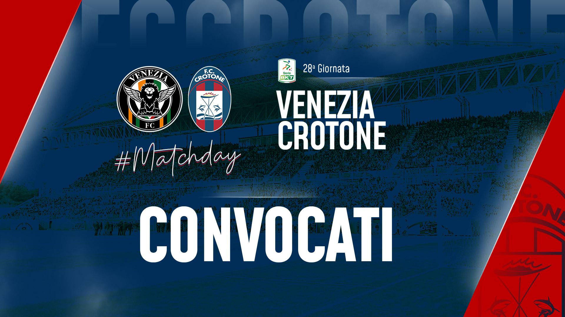 I convocati per #VeneziaCrotone